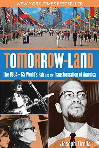 9780762780358: Tomorrow-Land: The 1964-65 World's Fair And The Transformation Of America