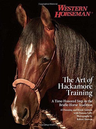 9780762780563: The Art of Hackamore Training: A Time-Honored Step in the Bridle-Horse Tradition