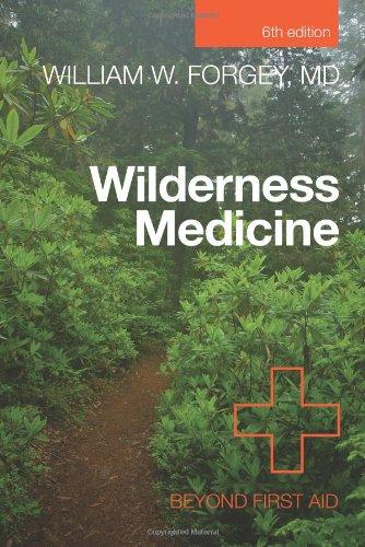 9780762780709: Wilderness Medicine: Beyond First Aid