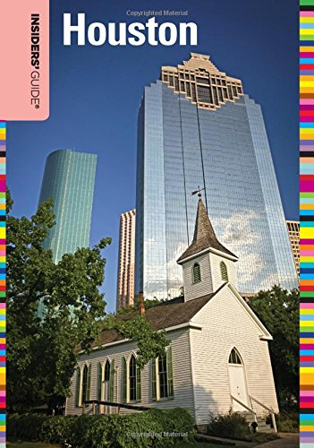 9780762781300: Insiders' Guide® to Houston, 2nd (Insiders' Guide Series)