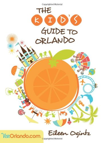 9780762781317: Kid's Guide to Orlando (Kid's Guides Series)