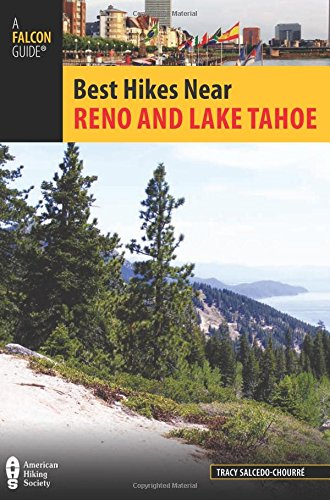 9780762781577: Best Hikes Near Reno and Lake Tahoe (Best Hikes Near Series)