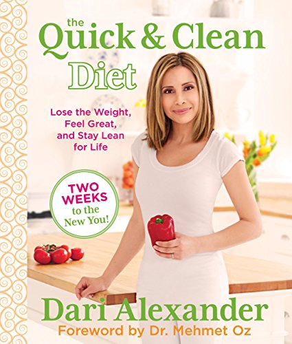 9780762781720: Quick & Clean Diet: Lose The Weight, Feel Great, And Stay Lean For Life