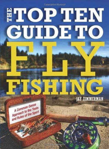 9780762782246: Top Ten Guide to Fly Fishing