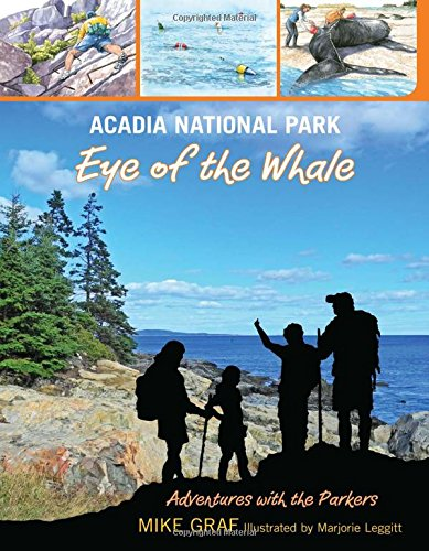 9780762782628: Acadia National Park: Eye of the Whale (Adventures with the Parkers)