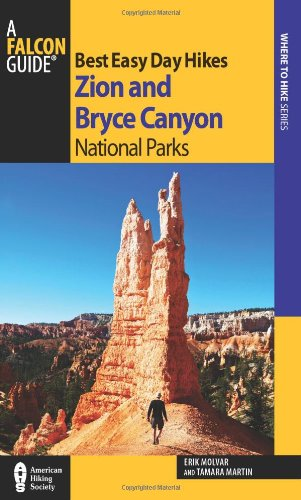 9780762782680: Best Easy Day Hikes Zion and Bryce Canyon National Parks (Best Easy Day Hikes Series)