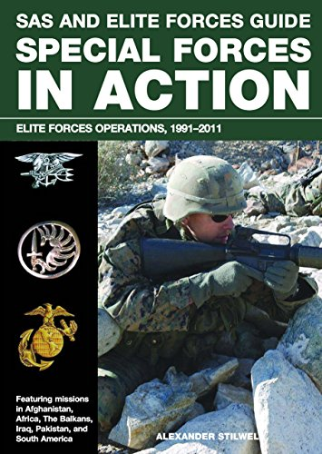 9780762782857: SAS and Elite Forces Guide Special Forces in Action: Elite Forces Operations, 1991-2011