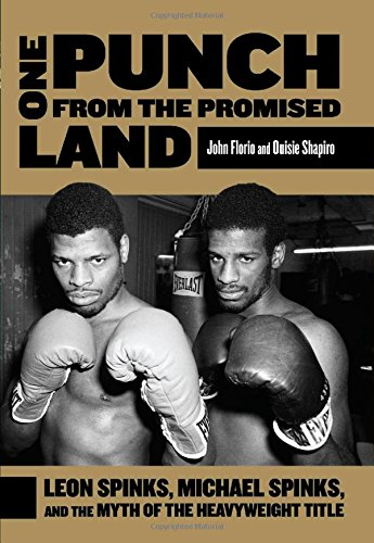 9780762783007: One Punch from the Promised Land: Leon Spinks, Michael Spinks, And The Myth Of The Heavyweight Title