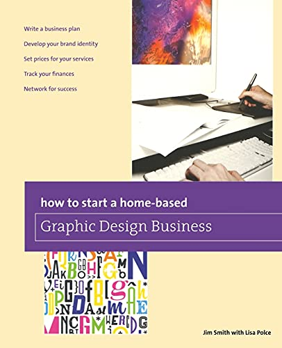 How to Start a Home-Based Graphic Design: Jim Smith