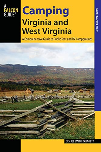 9780762785254: Camping Virginia and West Virginia: A Comprehensive Guide To Public Tent And Rv Campgrounds (State Camping Series)