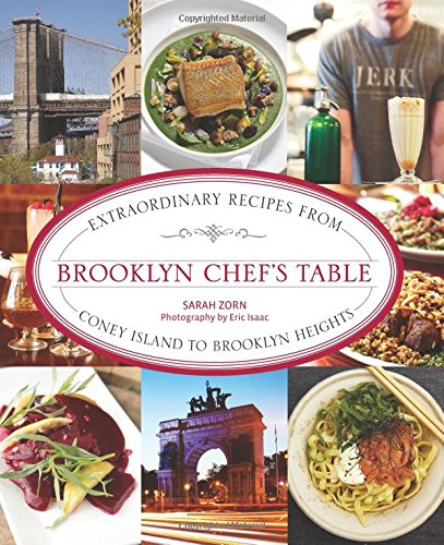 9780762786350: Brooklyn Chef's Table: Extraordinary Recipes from Coney Island to Brooklyn Heights