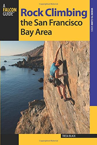 9780762786671: Rock Climbing the San Francisco Bay Area