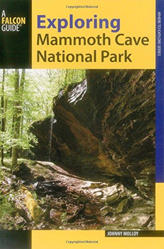 Exploring Mammoth Cave National Park (Exploring Series)