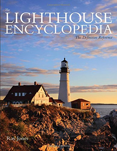 9780762786701: Lighthouse Encyclopedia: The Definitive Reference (Lighthouse Series)