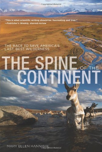 Spine of the Continent: The Race To: Hannibal, Mary Ellen
