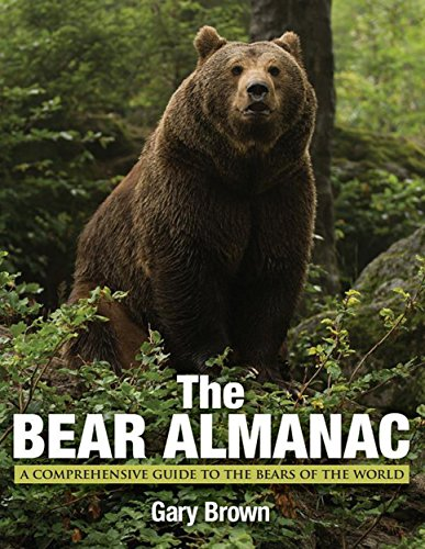 9780762788064: Bear Almanac: A Comprehensive Guide To The Bears Of The World