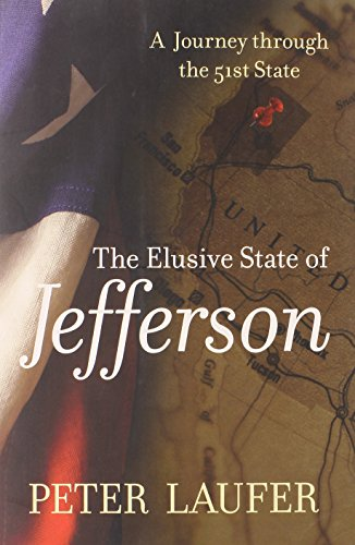 9780762788361: Elusive State of Jefferson: A Journey Through The 51St State