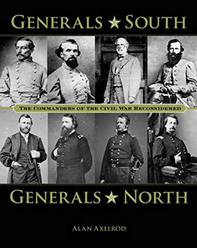 9780762788491: Generals South, Generals North: The Commanders of the Civil War Reconsidered