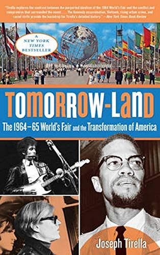 9780762788613: Tomorrow-Land: The 1964-65 World's Fair and the Transformation of America