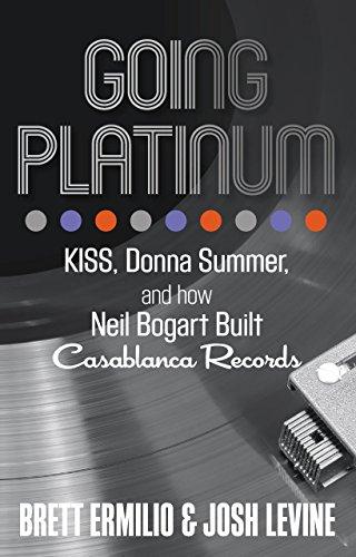 9780762791330: Going Platinum: Kiss, Donna Summer, and How Neil Bogart Built Casablanca Records