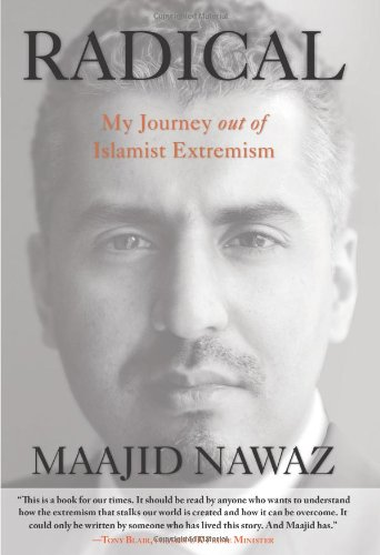 9780762791361: Radical: My Journey Out of Islamist Extremism