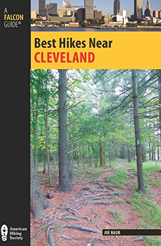 9780762791590: Best Hikes Near Cleveland (Best Hikes Near Series)