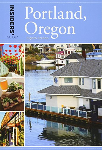 9780762791897: Insiders' Guide® to Portland, Oregon, 8th (Insiders' Guide Series)