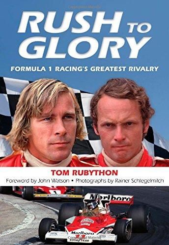 9780762791972: Rush to Glory: Formula 1 Racing's Greatest Rivalry