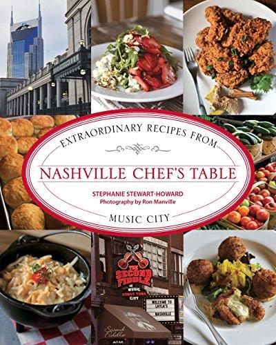 9780762792207: Nashville Chef's Table: Extraordinary Recipes from Music City