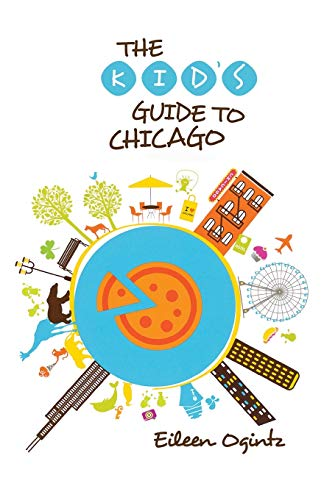 9780762792313: Kid's Guide to Chicago (Kid's Guides Series)