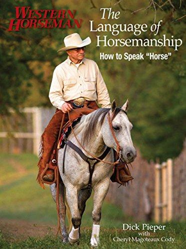 The Language of Horsemanship: Pieper, Dick