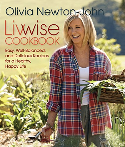 9780762792993: Livwise Cookbook: Easy, Well-Balanced, And Delicious Recipes For A Healthy, Happy Life