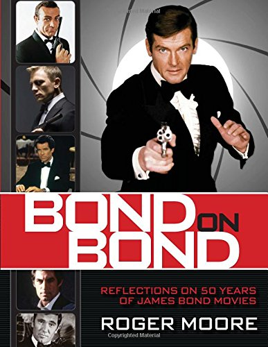 9780762793006: Bond on Bond: The Ultimate Book on 50 Years of Bond Movies