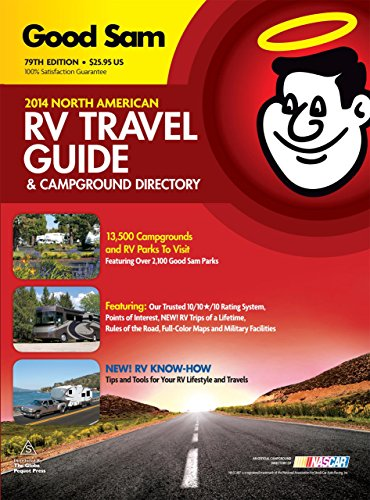 9780762793013: 2014 Good Sam RV Travel Guide & Campground Directory: The Most Comprehensive RV Resource Ever!