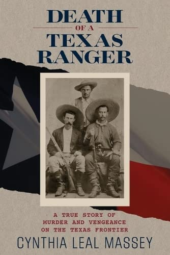 9780762793051: Death of a Texas Ranger: A True Story Of Murder And Vengeance On The Texas Frontier
