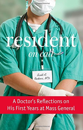 9780762794539: Resident On Call: A Doctor's Reflections On His First Years At Mass General