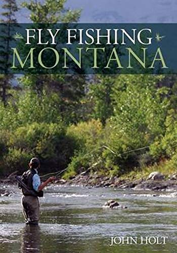 9780762796823: Fly Fishing Montana