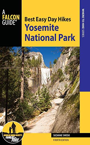 9780762796861: Best Easy Day Hikes Yosemite National Park (Best Easy Day Hikes Series)