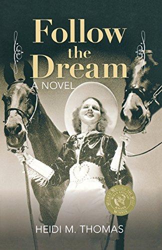 9780762797011: Follow the Dream: A Novel