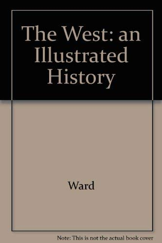 9780762819379: The West: An Illustrated History