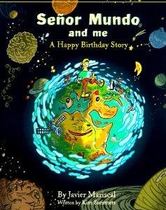 9780762840267: Senor Mundo and Me: A Happy Birthday Story