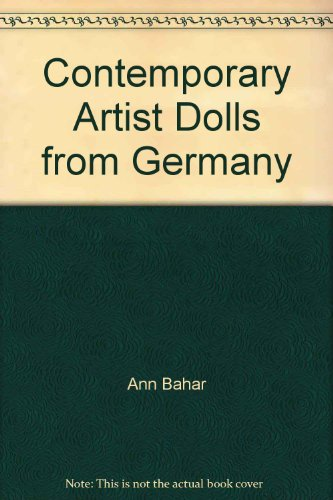 9780762842674: Contemporary Artist Dolls from Germany