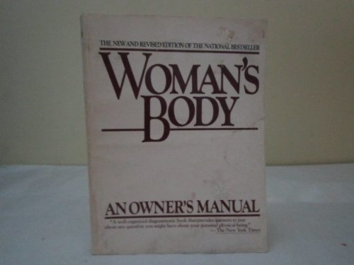 9780762845910: Woman's Body: An Owner's Manual