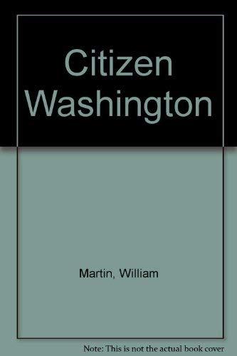 9780762850532: Citizen Washington