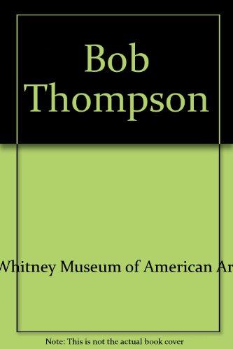 9780762851591: Bob Thompson