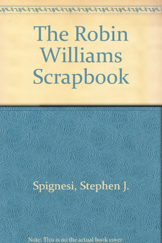9780762851669: The Robin Williams Scrapbook