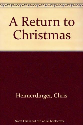 9780762852345: A Return to Christmas