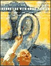 9780762873319: Encounters with Great Painters: The Artists, Bacon, Balthus, Braque, Chagall, Dali, Delvaux, Leger, Matisse, Miro, Picasso, Van