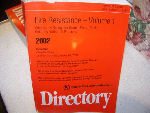 Fire Resistance Directory 2002: Underwriters Laboratories Inx