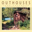 Cal 99 Outhouses Calendar: Londie G. Padelsky
